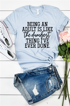 Picture of Being An Adult Graphic Tee